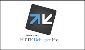 HTTP Debugger Pro 9.11 Crack + Full Keygen Download [Latest]